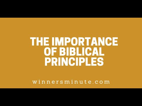 The Importance of Biblical Principles // The Winner's Minute With Mac Hammond