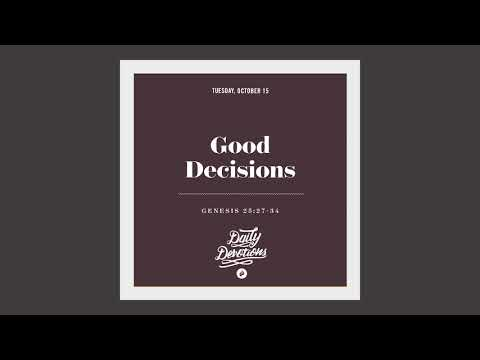 Good Decisions - Daily Devotion