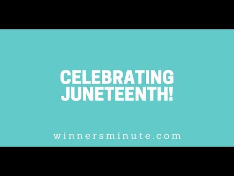 Celebrating Juneteenth! // The Winner's Minute With Mac Hammond