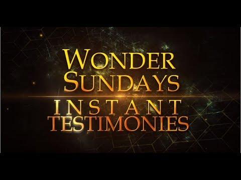 WONDER SUNDAY SERVICE INSTANT TESTIMONIES