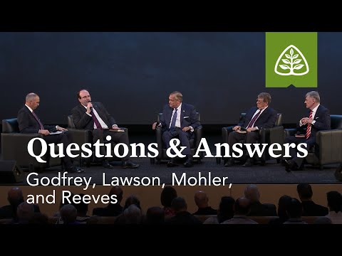 Questions & Answers with Godfrey, Lawson, Mohler, and Reeves