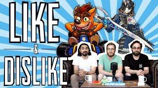 LIKE & DISLIKE: Crash Team Racing, Bloodstained, Judgment, Bleeding Edge...