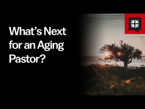 Whats Next for an Aging Pastor? // Ask Pastor John