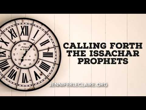 Calling Forth the Issachar Prophets