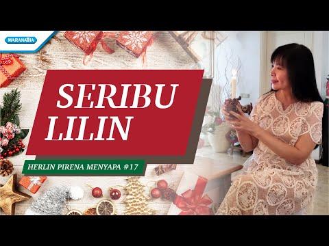 Seribu Lilin - Herlin Pirena Menyapa 17 (video)