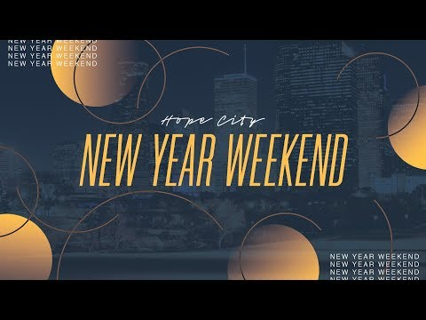 New Year Weekend at Hope City // 9:30am