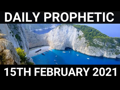 Daily Prophetic 15 February 2021 6 of 7
