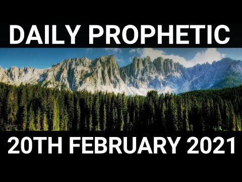 Daily Prophetic 20 February 2021 2 of 7