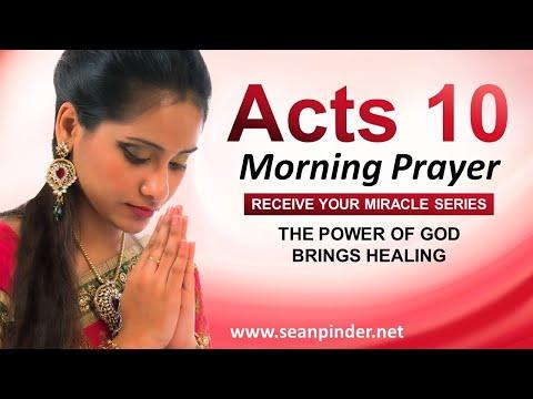 The POWER of GOD Brings HEALING - Morning Prayer