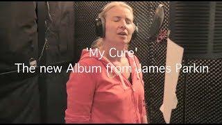 My Cure Promo Video - jamesparkinmusic , Acoustic