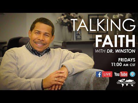 Talking Faith with Dr. Winston