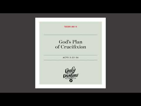 Gods Plan of Crucifixion - Daily Devotional