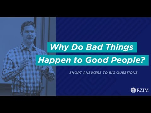 25. Why Do Bad Things Happen to Good People?