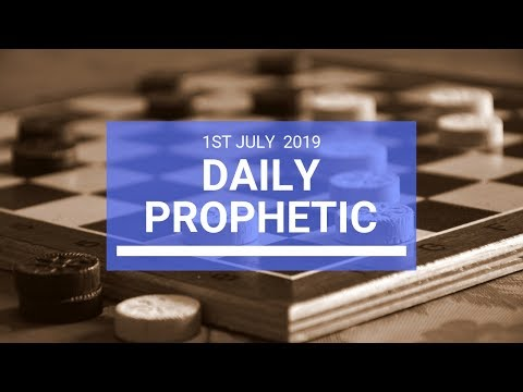 Daily Prophetic 1 July 2019 Word 2