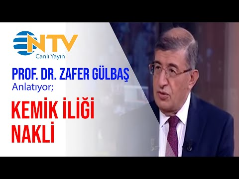 Prof. Dr. Zafer Gülbaş - Kemik İliği Nakli - NTV Haber