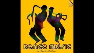 Dance Music - shazzsidd , Carnatic