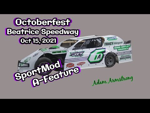 10/15/2021 Beatrice Speedway Octoberfest SportMod A-Feature - dirt track racing video image