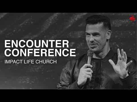 Encounter Conference // Brian Guerin // Impact Life Church // 8. 29. 2020