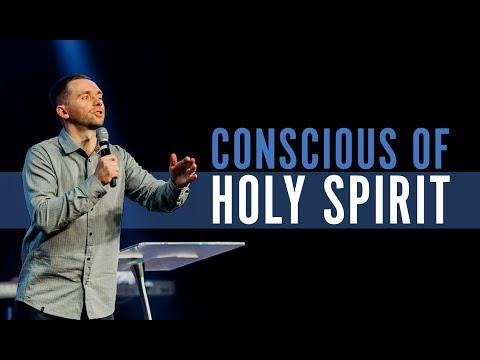 Conscious of the Holy Spirit  Pastor Vlad