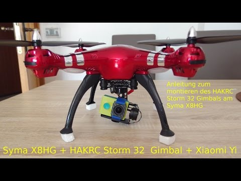 HAKRC Storm32 montieren an Syma X8HG [deutsch] - UCCglY6vzhyU-2fl_hmxmoJA