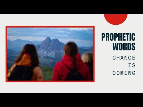 Prophetic Word - Change is Coming