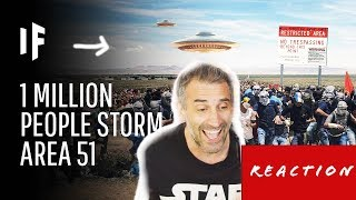 What Happens If One Million People Actually Stormed Area 51? reaction