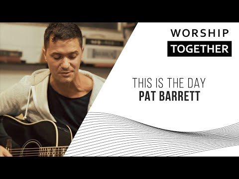 This Is The Day // Pat Barrett // New Song Cafe