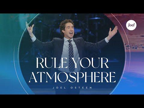 Rule Your Atmosphere - Joel Osteen