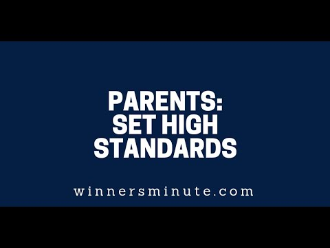 Parents: Set High Standards  The Winner's Minute With Mac Hammond