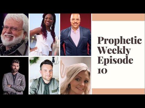 Prophetic Weekly Episode 10