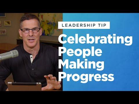 Leadership Tip: Celebrating People Making Progress