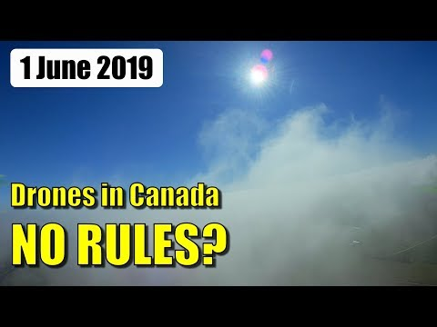 New Canada drone regulations for sub-250g craft - UCQ2sg7vS7JkxKwtZuFZzn-g