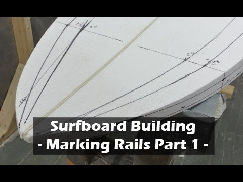 Marking Surfboard Rail Bands - Part 1: How to Build a Surfboard #12 - UCAn_HKnYFSombNl-Y-LjwyA