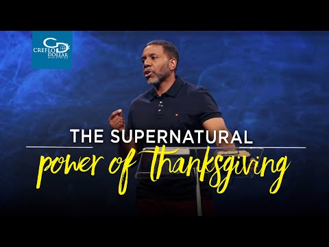 The Supernatural Power of Thanksgiving - Episode 2