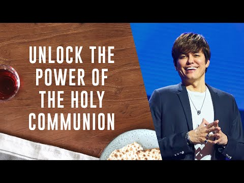 Unlock the Power of the Holy Communion  Joseph Prince on TBN Praise