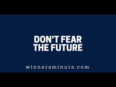Dont Fear the Future  The Winner's Minute With Mac Hammond