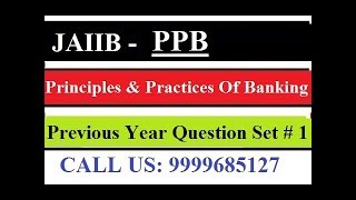 JAIIB Principles & Practices Of Banking [Previous Year Question Set 1]