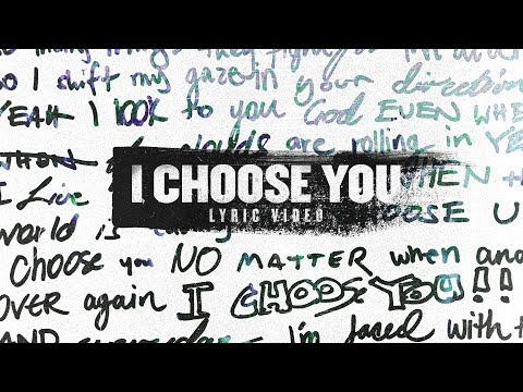 Planetshakers  I Choose You  Official Lyric Video