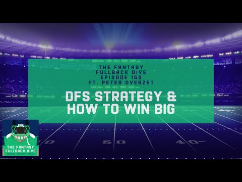 DFS Strategy & How to Win Big ft. Peter Overzet   Fantasy Football DFS Podcast