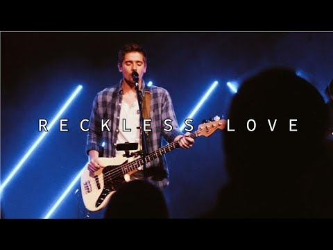 Reckless Love  Aaron Roberts  11.18.18