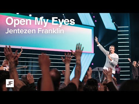Open My Eyes  Jentezen Franklin