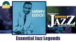 Harry Edison - Essential Jazz Legends (Full Album / Album complet)