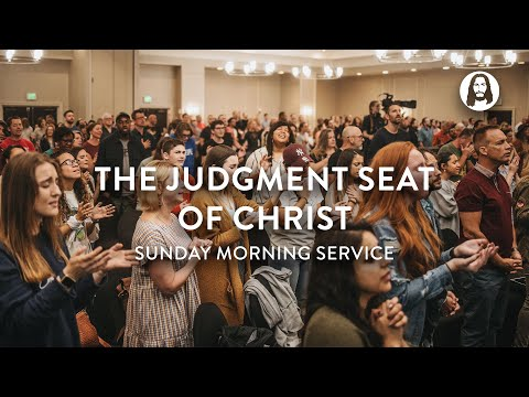 The Judgement Seat of Christ  Michael Koulianos  Sunday Morning Service