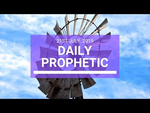 Daily Prophetic 21 July Word 3