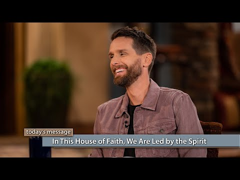 In This House of Faith, We Are Led by the Spirit