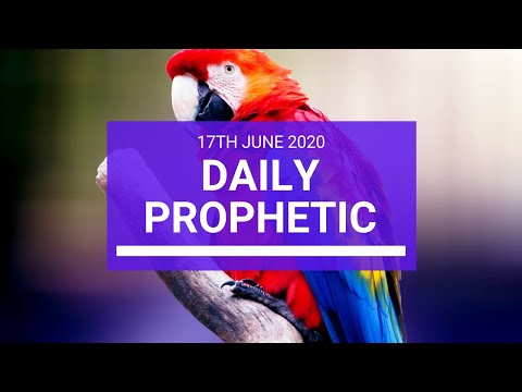 Daily Prophetic 17 June 2020 7 of 7