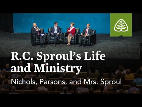 Nichols, Parsons, and Mrs. Sproul: R.C. Sprouls Life and Ministry