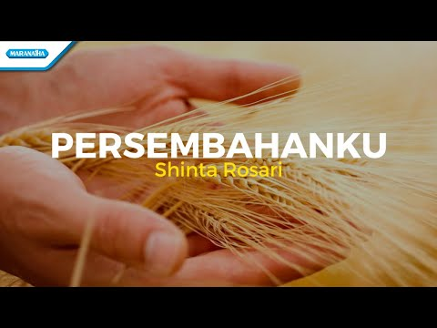 Persembahanku - Shinta Rosari (with lyric)