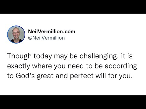 My Great And Perfect Will For You - Daily Prophetic Word