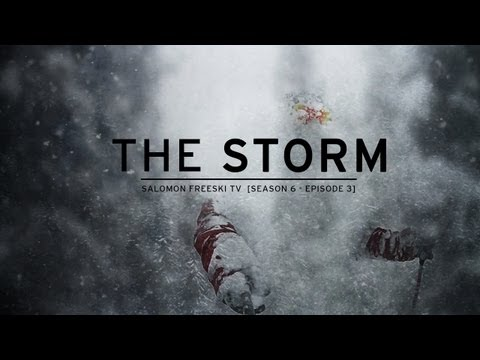 Salomon Freeski TV S6 E03 The Storm - UCwRFCFmaENDyhnW7h_myZxg